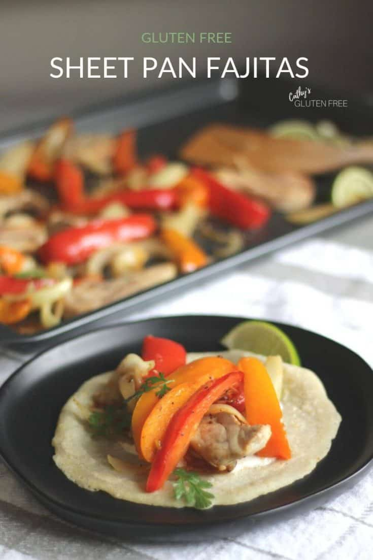 Sheet Pan Chicken Fajitas is an easy 30-minute gluten free recipe for healthy Mexican food. Made tasty with taco seasoning, they are best with my gluten free tortillas. The tortillas are easily up while the sheet pan is in the oven! #glutenfree #sheetpan #fajitas
