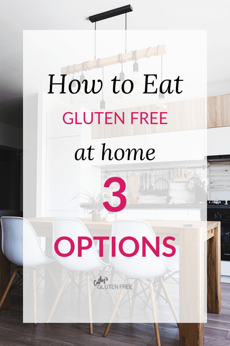 """How to Eat Gluten Free at Home - 3 Options"" graphic"